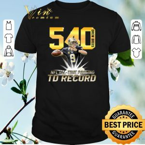 Hot Drew Brees NFL all time passing to record with 540th TD shirt sweater