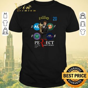 Nice Signature Living legend 20 Roger Federer Perfect Simply The Best shirt