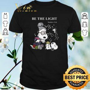 Premium Peanuts Snoopy be the light Matthew 5 14 shirt sweater