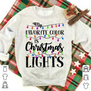 Pretty My Favorite Color Is Christmas Lights Bulb Gift Funny sweater
