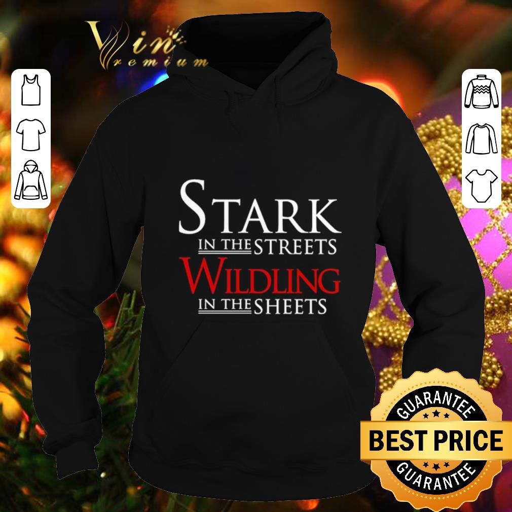 Game Of Love Sheets pretty stark in the streets wildling in the sheets game of thrones shirt