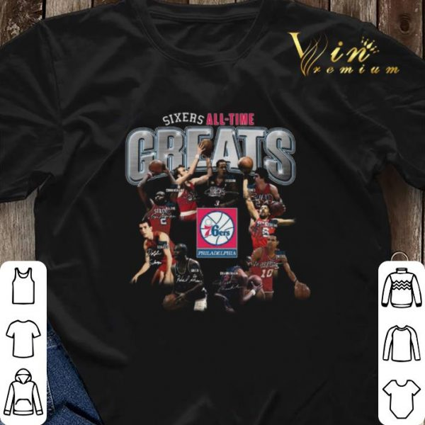 Signatures Philadelphia 76ers Sixers all time greats shirt