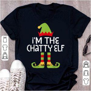 Top I'm The Chatty Elf Matching Christmas Costume Shirt sweater