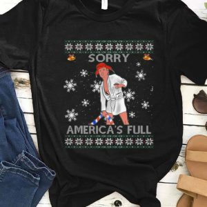 Top Sorry America's Full Funny Anti Trump Ugly Christmas shirt