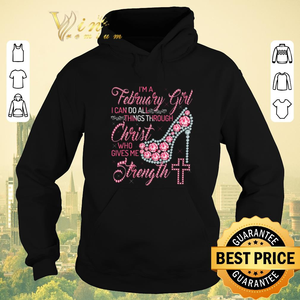 Awesome High Heel I m a february girl i can do all things through Christ shirt sweater 4 - Awesome High Heel I'm a february girl i can do all things through Christ shirt sweater