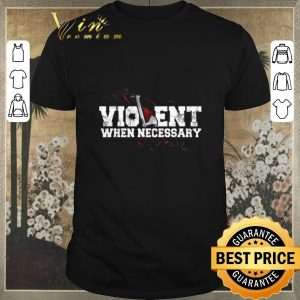 Awesome Viking Violent when necessary shirt sweater