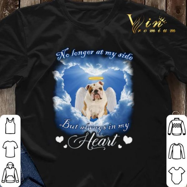 English Bulldog no longer at my side but always in my heart shirt sweater