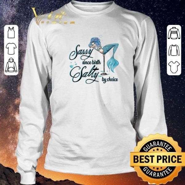 Hot Mermaid sassy since birth salty by choice shirt sweater