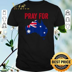 Hot Pray For Australia shirt sweater