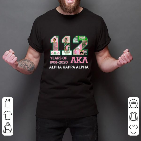 Official 112 Years Of Aka Alpha Kappa Alpha 1908-2020 shirt