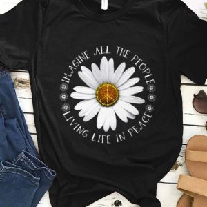 Original Hippie Flower imagine all the people living life in peace shirt