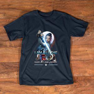Original I Am All The Jedi Daisy Ridley Signature shirt