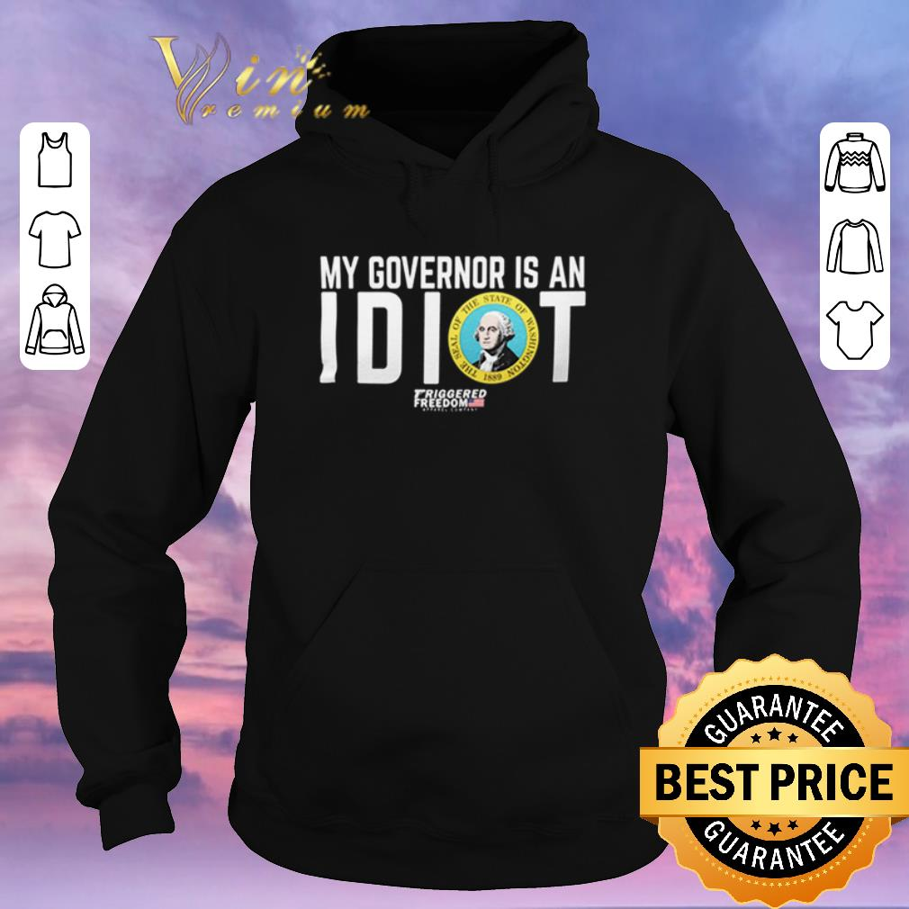 Original My governor is an idiot The Seal of the State of Washington shirt sweater 4 - Original My governor is an idiot The Seal of the State of Washington shirt sweater