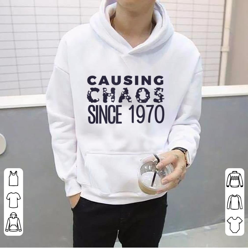 Top Causing Chaos Since 1970 50th Birthday shirt 4 - Top Causing Chaos Since 1970 50th Birthday shirt