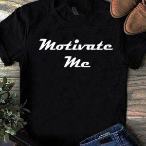 Top Motivate Me shirt