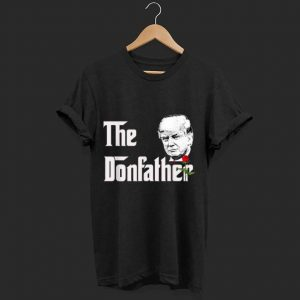 Top The Donfather Donald Trump Supporters The Godfather shirt