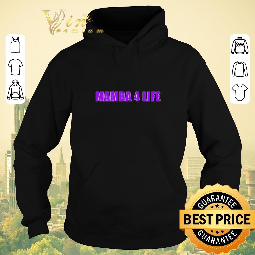 Awesome Mamba 4 life Kobe Bryant shirt sweater 4 - Awesome Mamba 4 life Kobe Bryant shirt sweater
