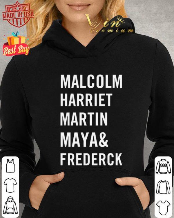 Best Malcolm harriet martin maya and frederick shirt