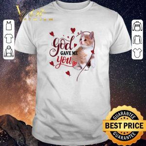 Funny Cat God gave me you Valentine day shirt sweater