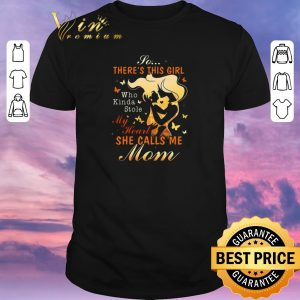 Funny So there's this girl who Kinda stole my heart she calls me mom shirt sweater