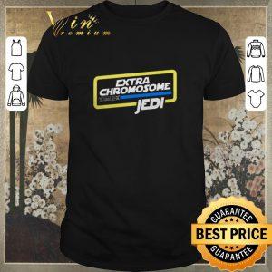 Funny Star Wars Extra Chromosome Jedi shirt sweater