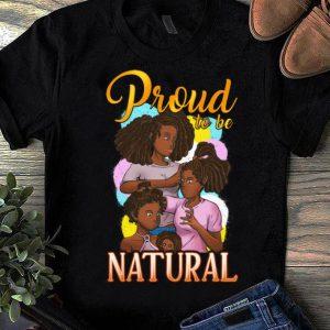Official Melanin Queen Black Girl Magic Proud To Be Natural shirt