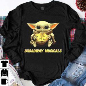 Premium Star Wars Baby Yoda Hug Broadway Musicals shirt