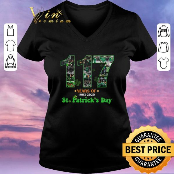 Pretty 117 Years Of 1903 2020 St. Patrick's Day shirt sweater