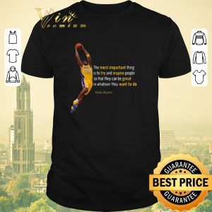 Pretty Kobe Bryant the most important try and inspire great want to do shirt sweater