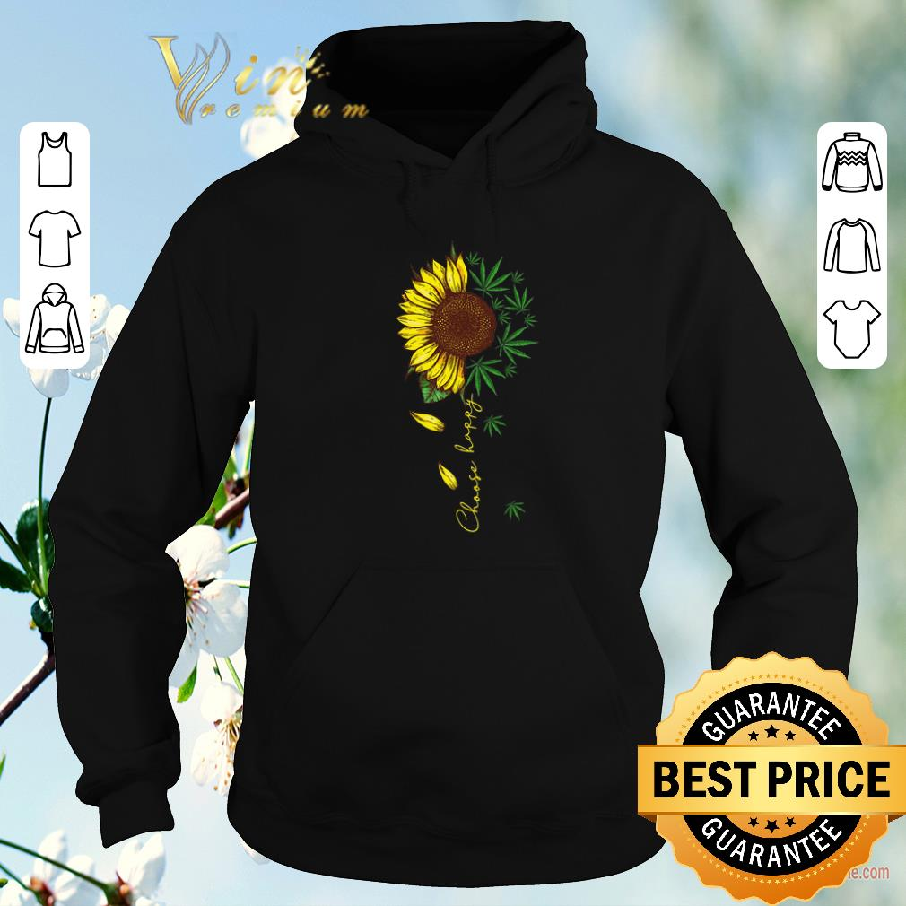 Top Choose happy sunflower and weed cannabis shirt sweater 4 - Top Choose happy sunflower and weed cannabis shirt sweater