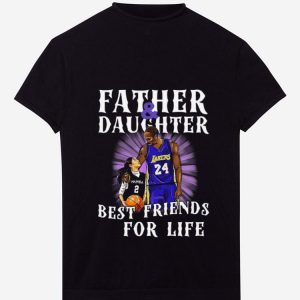 Beautiful Kobe Bryant Father And Daughter Best Friends For Life shirt