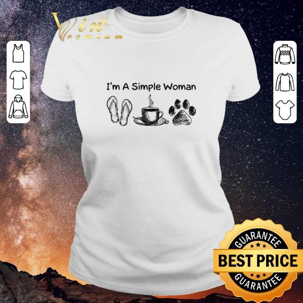 Nice I'm a simple woman I like flip flop coffee and paw dog shirt sweater