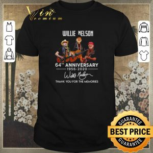 Original Willie Nelson 64th anniversary 1956-2020 thank you for the memories shirt sweater
