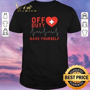 Premium Off Duty Save Yourself Nurse Heartbeat shirt sweater