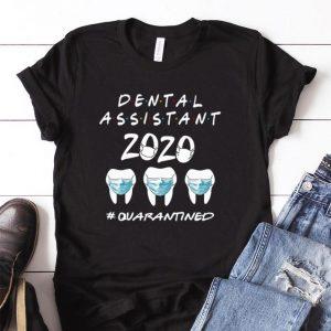 Awesome Dental Assistant 2020 #Quarantined Coronavirus shirt