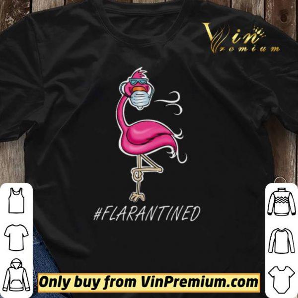 Flamingo quarantined Flarantined Coronavirus shirt sweater