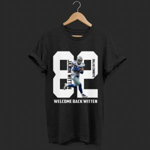 Dallas Cowboys welcome back Jason Witten shirt