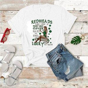 Redheads are like a four leaf clover hard to find lucky to have shirt