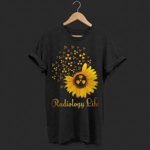 Sunflower radiology life shirt