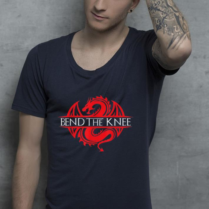 Bend The Knee Dragon shirt 4 - Bend The Knee Dragon shirt
