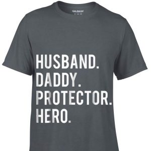 Husband daddy protector hero Father day shirt