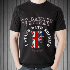 I Stand With Soldier F Op Banner Veteran shirt