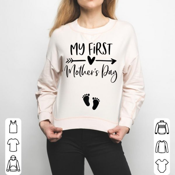 My First Mothers Day shirt