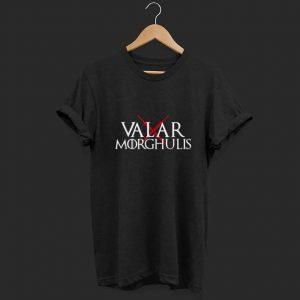 Valar Morghulis shirt