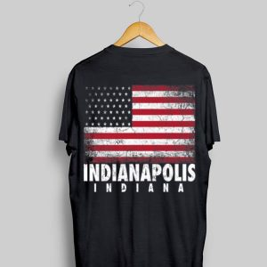 4th Of July For Men Women Indianapolis Indiana American Flag shirt