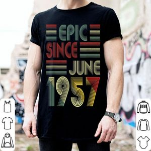 62nd Birthday Epic Since June 1957 62 Years Old shirt