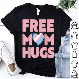 Free Mom Hugs Rainbow Gray Pride Lgbt shirt