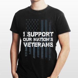 I Support Our Nations Veterans Distressed US Flag shirt