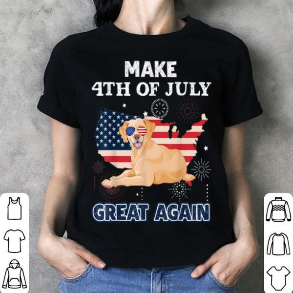 Labrador Make 4th Of July Great Again Dog shirt