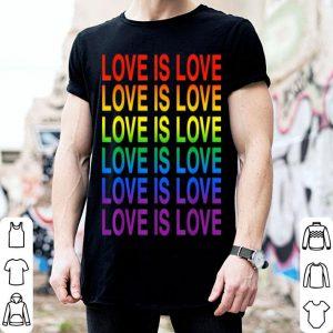 Love Is Love LGBT Pride shirt